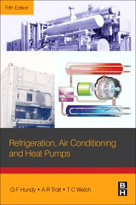 Refrigeration, Air Conditioning and Heat Pumps 5th Edition