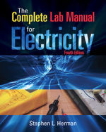The Complete Lab Manual for Electricity 4th Edition