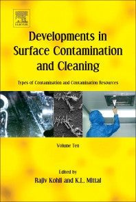 Developments in Surface Contamination and Cleaning: Types of Contamination and Contamination Resources 1st Edition