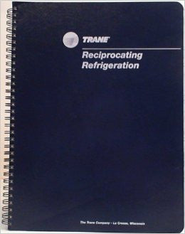 Trane Reciprocating Refrigeration Manual 69th Edition
