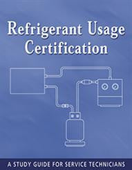 Refrigerant Usage Certification Study Guide