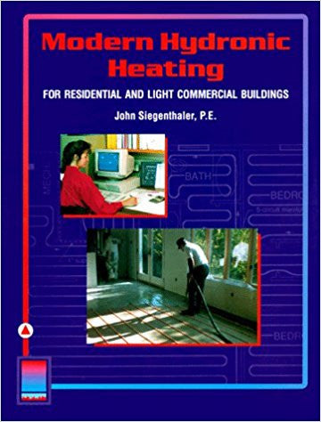 Modern Hydronic Heating for Residential and Light Commercial Buildings (Heating Ventilation/Air Conditioning) 1st Edition