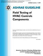 GUIDELINE 11-2009 -- FIELD TESTING OF HVAC CONTROLS COMPONENTS
