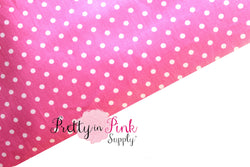 Hot Pink/White Polka Dot Fabric - Pretty in Pink Supply