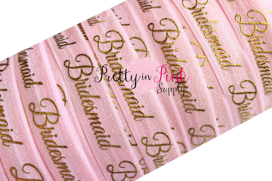 Light Pink Cursive Bridesmaid Gold Metallic Print Elastic - Pretty in Pink Supply
