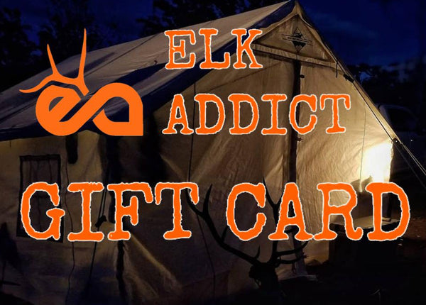 AVAILABLE NOW! Elk Addict Gift Cards!