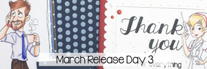 March Preview Day 3: Business Don, Nurse Sue, and Thank you Sentiments.