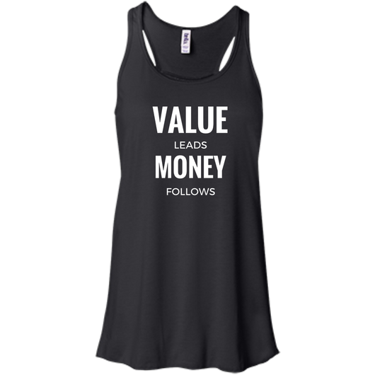 Value Leads Money Follows Women's Tank