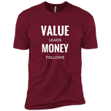 Value Leads Money Follows Men's Tee