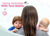 Home Activities With Your Babies