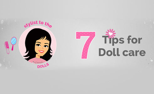 Our Top 7 Tips for Taking care of your Dolls