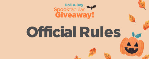 SPOOKtacular Doll-a-Day Giveaway Official Rules