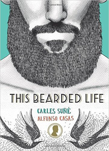 This Bearded Life - Carles Sune