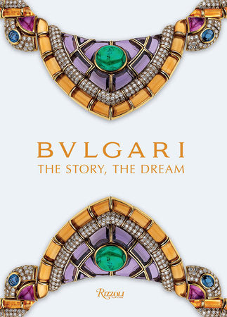 Bulgari: The Story, The Dream