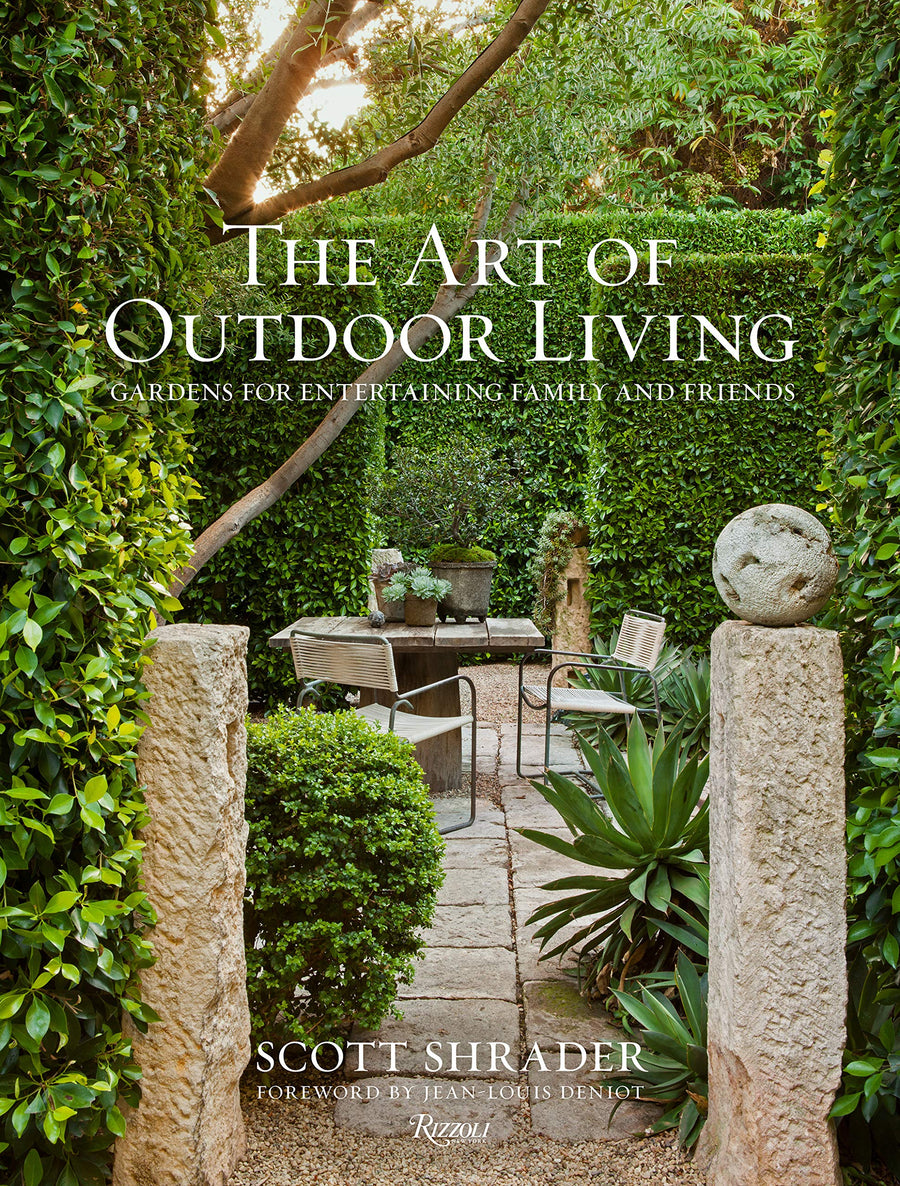 The Art of Outdoor Living : Gardens for Entertaining Family and Friends