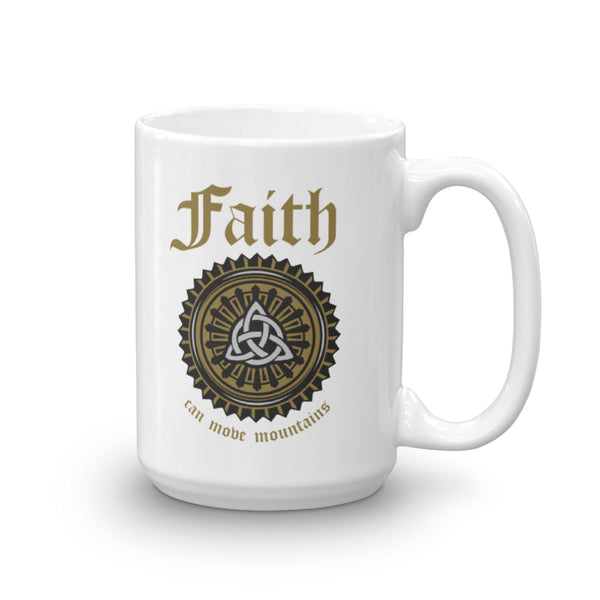 Faith Can Move Mountains -  Coffee Mug - SpuzzosDeals