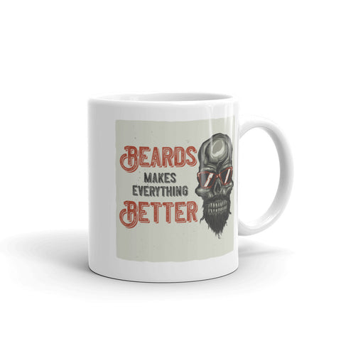 Beards Makes Everything Better - Coffee Mug - SpuzzosDeals