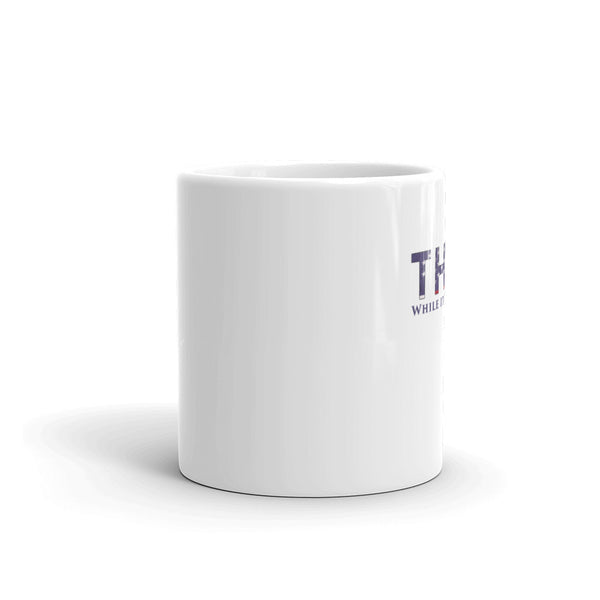 Think While It's Still Legal Mug - SpuzzosDeals