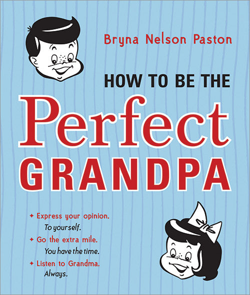 How to be a Perfect Grandpa