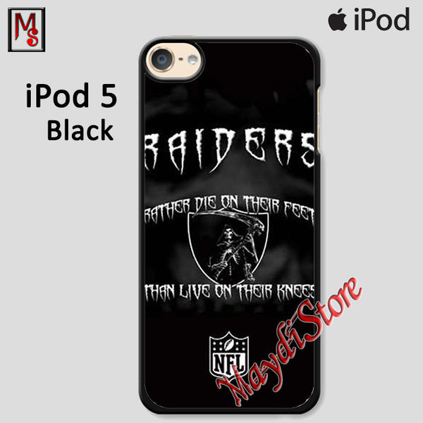 Oakland Raiders Rather Die For Ipod Touch 5 Case