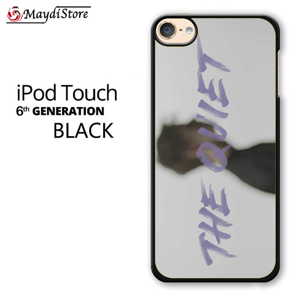 The Quiet For Ipod Touch 6 Case