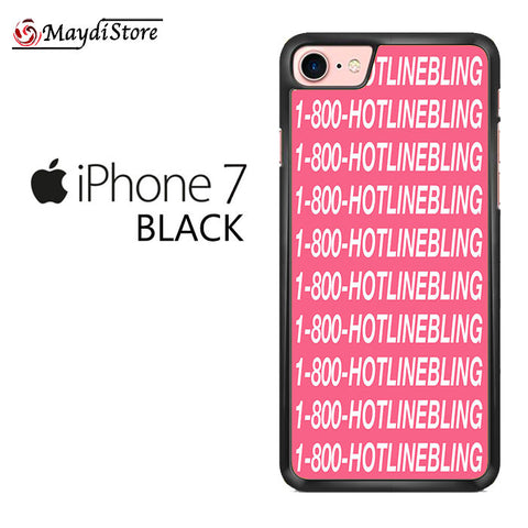 1 800 Hotlinebling Drake Song For Iphone 7 Case