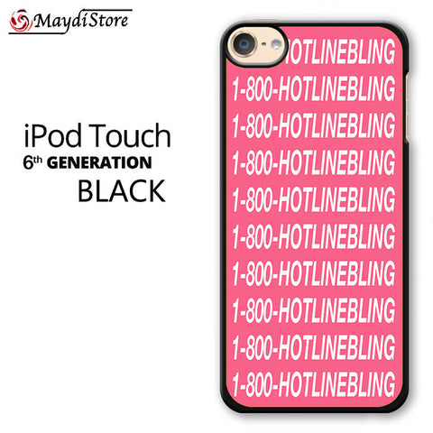 1 800 Hotlinebling Drake Song For Ipod Touch 6 Case