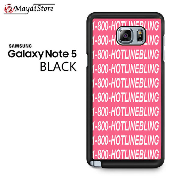 1 800 Hotlinebling Drake Song For Samsung Galaxy Note 5 Case