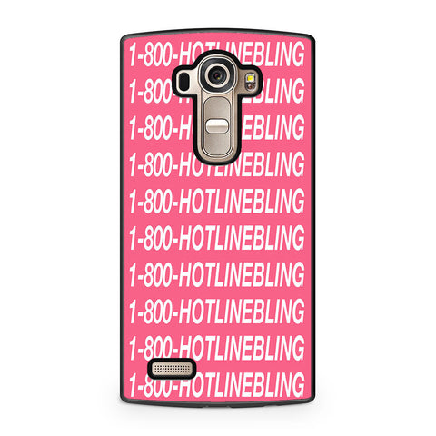 1 800 Hotlinebling Drake Song LG G4 Case