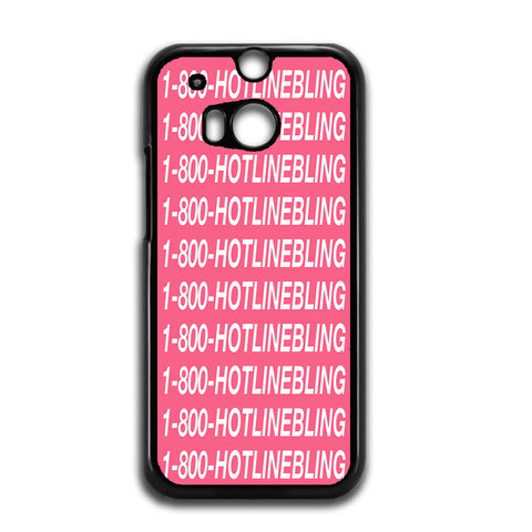 1 800 Hotlinebling Drake Song HTC One M8 Case