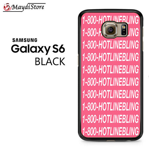 1 800 Hotlinebling Drake Song For Samsung Galaxy S6 Case