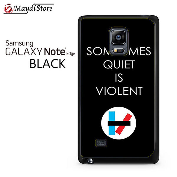 21 Pilots Sometimes Quiet Is Violent For Samsung Galaxy Note Edge