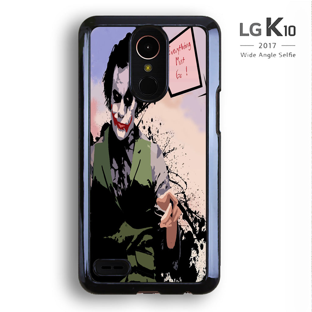 Joker Everything Must Go Quotes For Lg K10 Case Maydistore