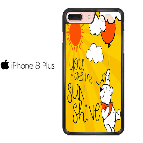 Winnie The Pooh Sunshine For IPHONE 8 PLUS Case