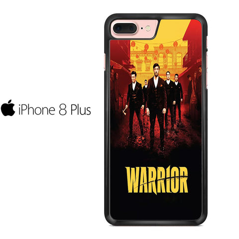 Warrior TV Series For IPHONE 8 PLUS Case