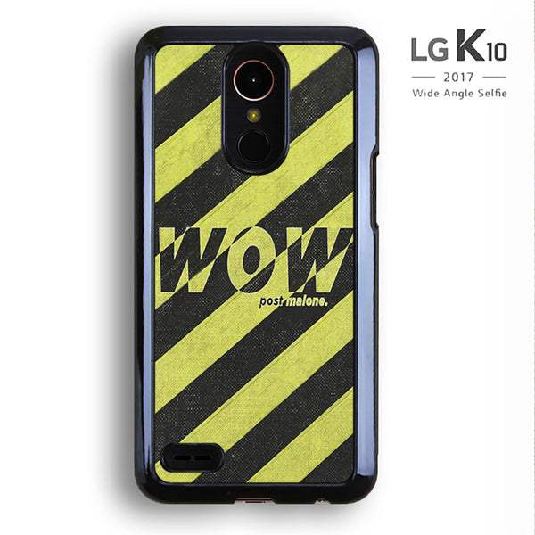 Wow Post Malone For LG K10 Case