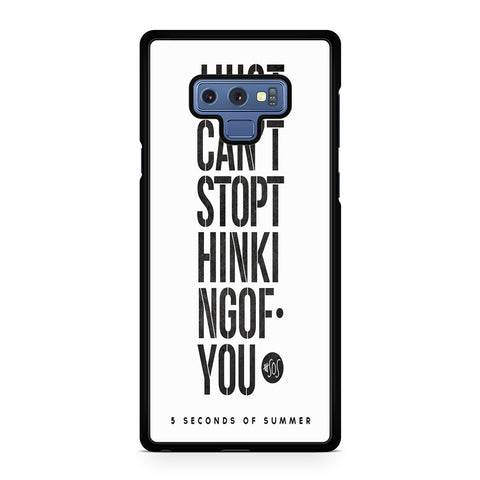 5 Seconds Of Summer I Just Cant Stop Thinking Of You For Samsung Galaxy Note 9