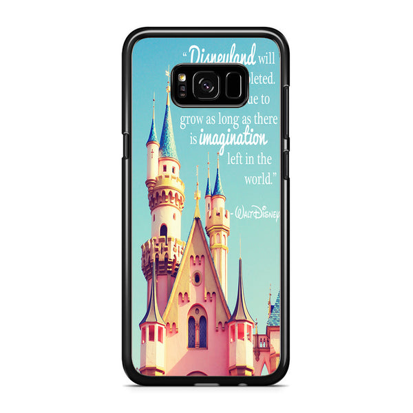 walt disney quotes disneyland for samsung galaxy s8 plus case maydistore