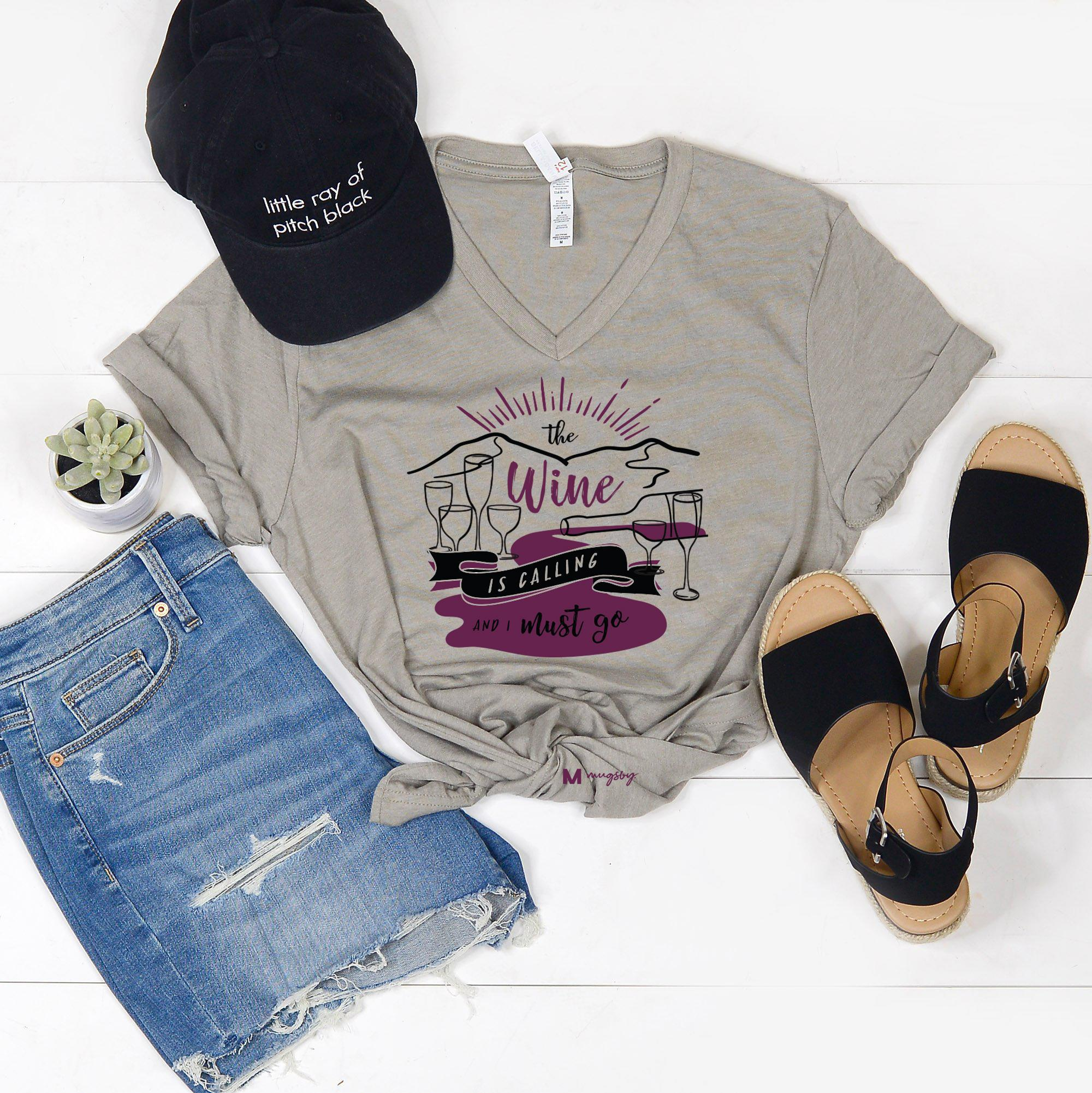 The Wine is Calling and I Must Go Shirt (Stone Vneck)