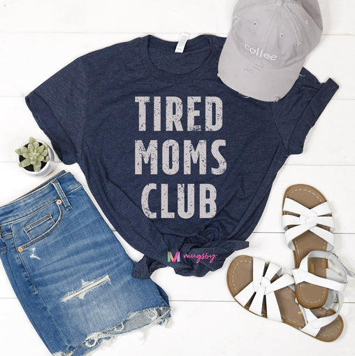 Tired Moms Club Shirt (Navy Crew)