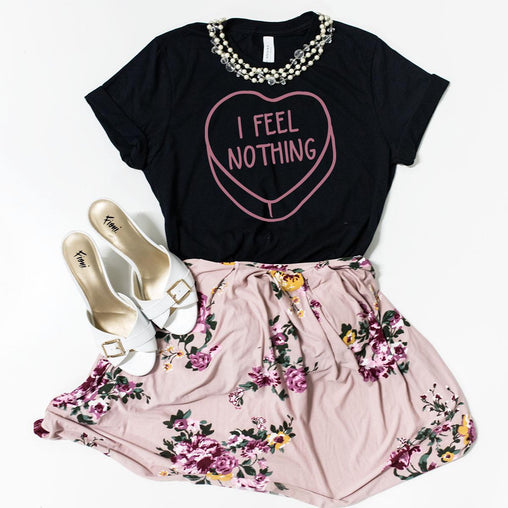 I Feel Nothing Shirt, Valentine's Shirt