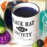 Black Hat Society Mug, Funny Witch Mug, Halloween Mug, Halloween Decor