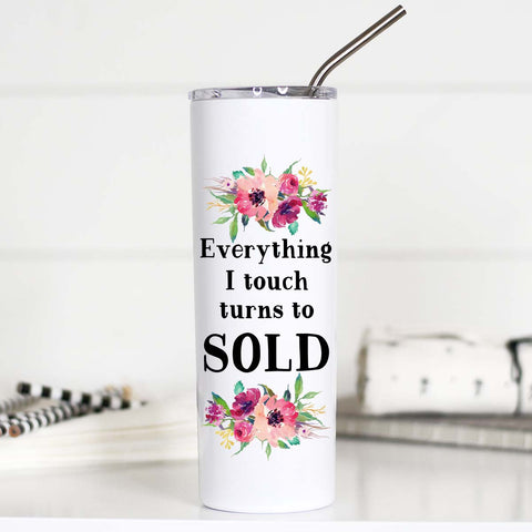 Everything I Touch Turns To Sold, Gifts for real estate agents, Real Estate Travel Mug, TTC