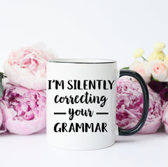 im silently correcting your grammar
