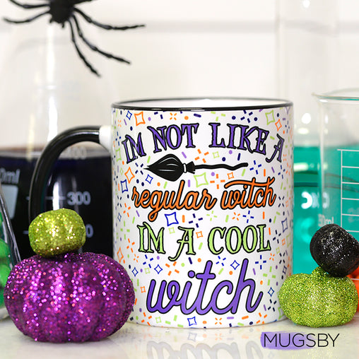 Im Not Like a Regular Witch, Im a Cool Witch, Halloween Mug, Funny Halloween Mug