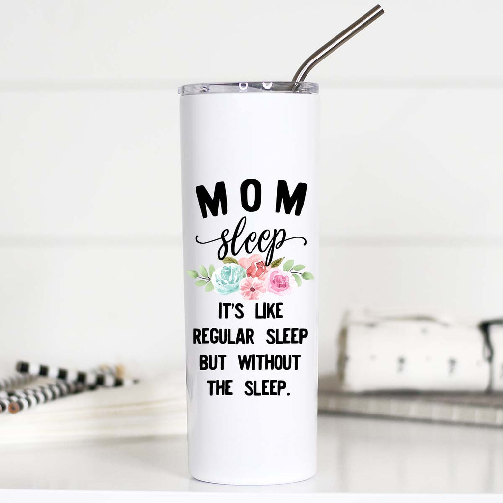 Gifts for New Moms, Funny Gifts for New Moms, Mom Sleep Tumbler, TTC