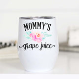 Funny Mom Wine glass, Mom Wine Glass, Mommy's Grape Juice, WC
