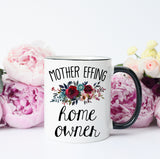 Mother Effing Home Owner Mug