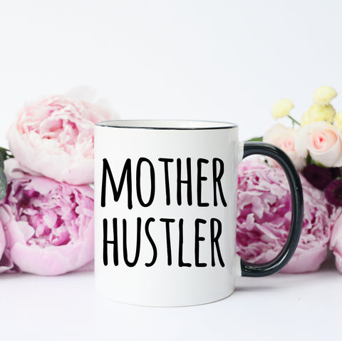 Mother Hustler Mug