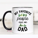 My Favorite People Call Me Dad, Father's Day Mug